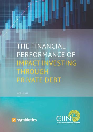 The Financial Performance of Impact Investing through Private Debt