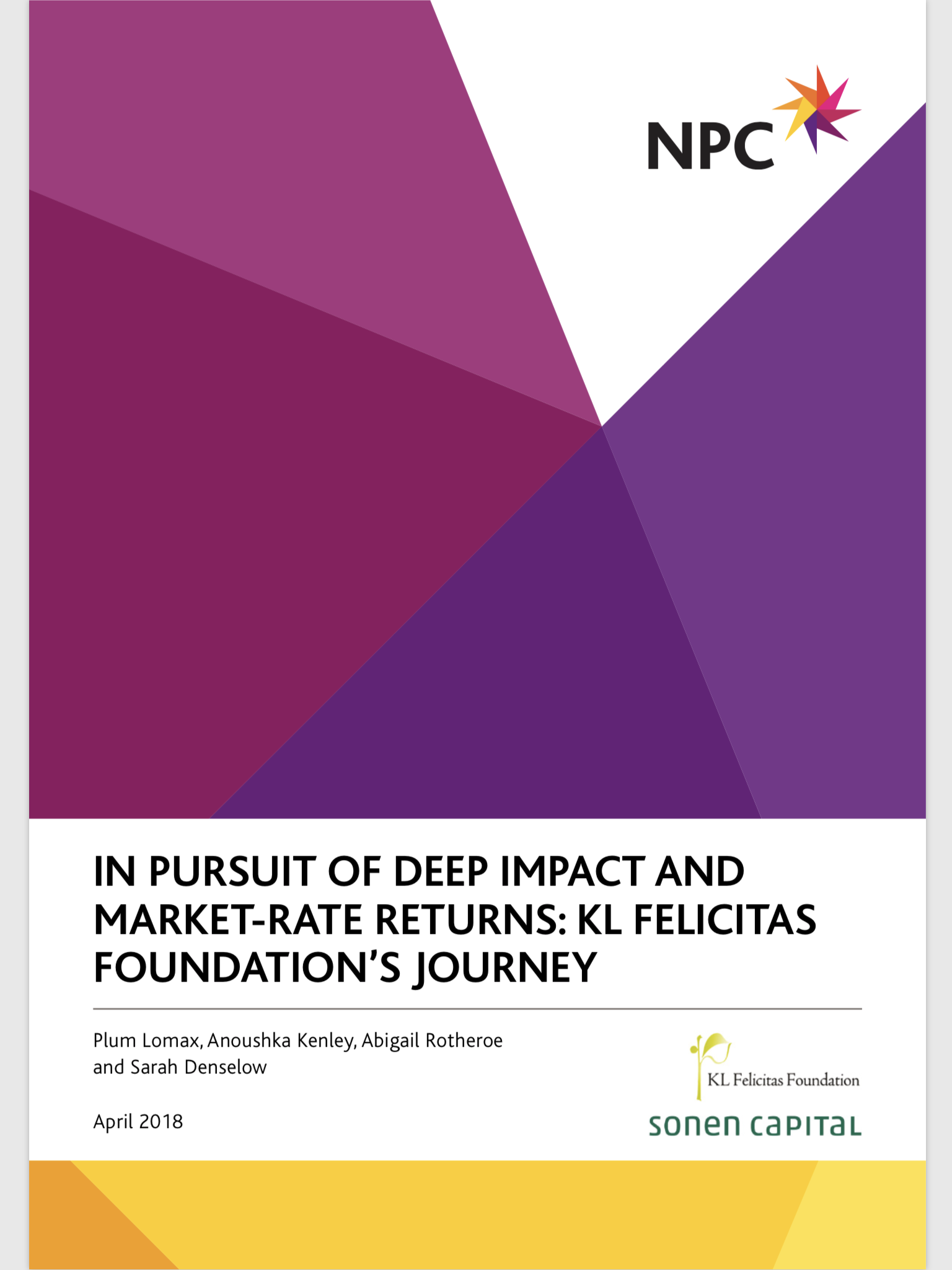 In Pursuit of Deep Impact and Market-Rate Returns: KL Felicitas Foundations Journey